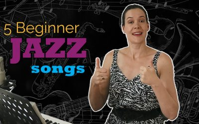 Five Beginner Jazz Songs For Singers