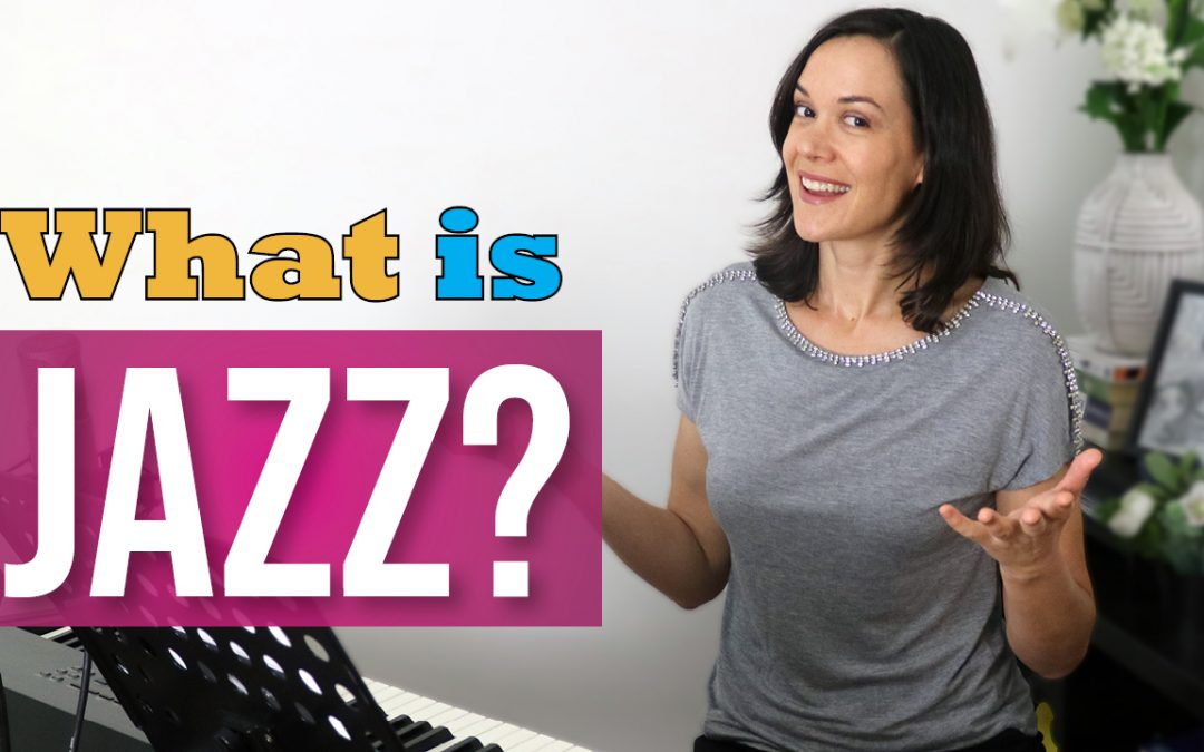 What is jazz? (for singers)