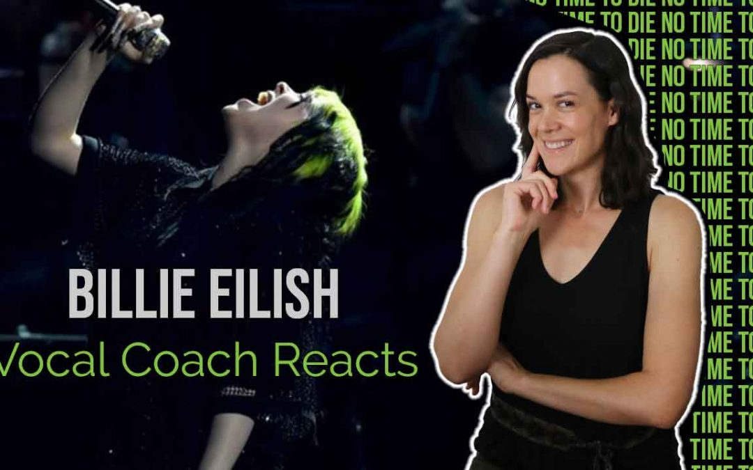 Vocal Coach Reacts – Billie Eilish, No Time To Die
